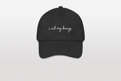 """""""i cut my bangs"""" Dad Hat Now Available"""