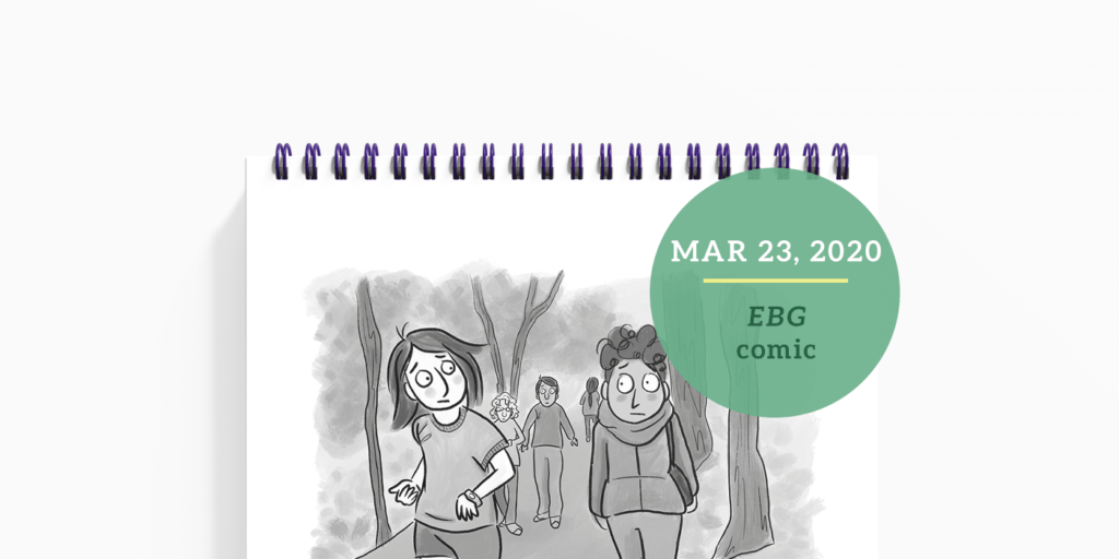 EBG comic: Being Out & About During Covid-19 by Empty Bamboo Girl, aka Lillian Lee